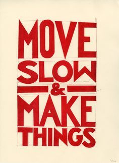 Move Slow & Make Things Types Of Lettering, Hand Lettering, Just Me, Inspire Me, Creative Design, Typography, Rococo, Words, Artist