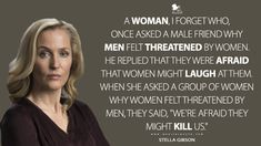 Stella Gibson, Most Famous Quotes, Tv Show Quotes, Food For Thought, Forget, Felt, Gillian Anderson, Scully, Group