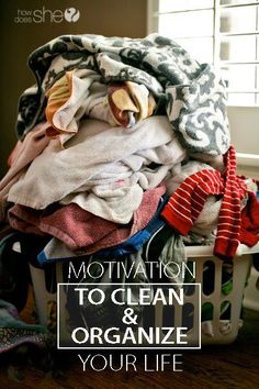 Organization. Motivation to Clean and Organize Your Life – What Can You Bear to Do Today?