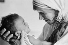 We serve life not because it is broken, but because it is Holy...Mother Teresa