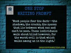 One Stop for Writers Dark Writing Prompt