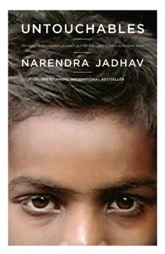 Untouchables by Narendra Jadhav. $37.22. Publisher: Scribner (October 11, 2005). 326 pages. Author: Narendra Jadhav