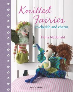 Knitted Fairies