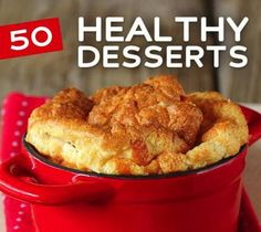 "50 Healthy Dessert Recipes that actually look like they taste good! Great for when people say ""only bring healthy food""!"