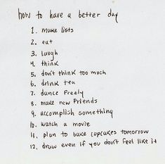 how to have a better day!