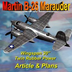 """Full Size Printed Plan and Article Martin B-26 Marauder Semi scale 1:28 W/S 30"""" Power Twin Rubber"""