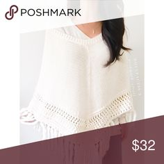 """Lovely Knit White Poncho This poncho has a medium weight knit in a pretty shade of cream/white & a thick knit tassel fringe. It's a stylish piece & a nice substitute for a jacket{actual color of item may vary slightly from pics}  *chest/shoulders:26.5"""" *waist:35"""" *length:35/31""""(w/fringe) *side length:21""""/28""""(w/fringe) *material/care:cotton,ramie,acrylic,wool *fit:true *condition:good no rips/stains   🌸20% off bundles of 3/more items 🌸No Trades  🌸NO HOLDS 🌸No transactions outside Poshmark…"""