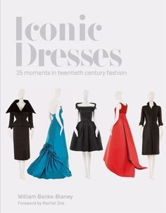 Through his selection of 25 iconic vintage dresses, William Banks-Blaney tells the history of twentieth-century couture, the fashion designers who created the dresses and the women who wore them. Each dress is examined for its design and construction, its Fashion Books, Fashion News, Vintage Dresses, Vintage Outfits, Iconic Dresses, Friends Fashion, Women Life, Fashion Plates, Who What Wear