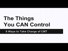 The Things You Can Control: Taking Charge of CMT - YouTube