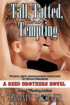 Tall, Tatted, and Tempting (The Reed Brothers Series Book - http://freebiefresh.com/tall-tatted-and-tempting-the-reed-free-kindle-review/
