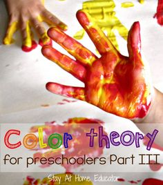 Color theory for preschoolers, part III - Stay At Home Educator