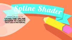 How to totally bypass Photoshop and create 2D text materials and apply to 3D objects as textures by using Cinema 4D's Spline Shader.
