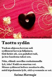 Saima Harmaja: Taottu sydän Wise Words, Nostalgia, Mood, Thoughts, Quotes, Life, Quotations, Word Of Wisdom, Quote