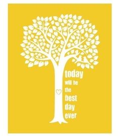 every day is the best day ever - I am simply happy!