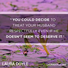 Love and respect are choices. What will you decide today?