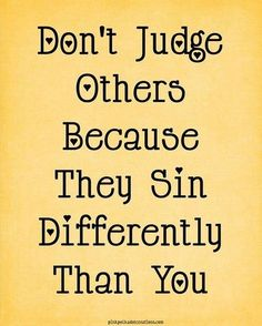 Very true especially for those who are an avid fan of preaching the bible when they can't even look at themselves and see the wrong they are doing...too much!