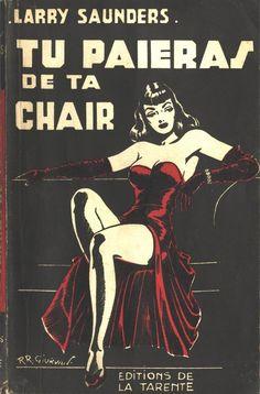 Tu Paieras De Ta Chair, 1952
