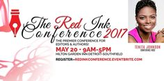 The Red Ink Conference will be held on Saturday, May 20, 2017 from 8:00AM to 5:00PM in Southfield, MI. This informative conference will dive into marketing to make money, creating a biography, self-publishing industry secrets, and proofreading tips. Take your writing and editing to the next level by purchasing your tickets today!