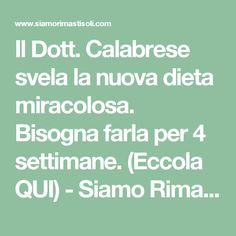 Il Dott. Calabrese svela la nuova dieta miracolosa. Bisogna farla per 4 settimane. (Eccola QUI) - Siamo Rimasti Soli Food And Drink, Wellness, Personal Care, Math Equations, Fitness, Recipes, Hobby, Plank, Diet