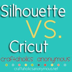 Read what 47 crafters say about Silhouette and Cricut. as if I need any more convincing