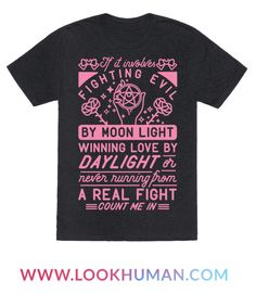 """If It Involves Fighting Evil By Moon Light - Show you're down to be a sailor warrior! This design features illustrations of ribbons, roses, sparkles, a moon locket and the phrase """"If it involves f Nerd Merch, Otaku, Sailor Moon Shirt, Cosplay Anime, Silhouette Cameo Projects, Moonlight, Printed Shirts, Cool Outfits, Pullover"""