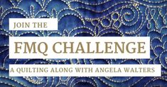 Getting started with the Free-motion Challenge Quilting Along with Angela Walters!! All the details about this free video machine quilting class!