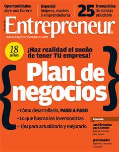 Edición de mayo. Una guía paso a paso para elaborar el documento más importante de tu empresa: el Plan de Negocios.