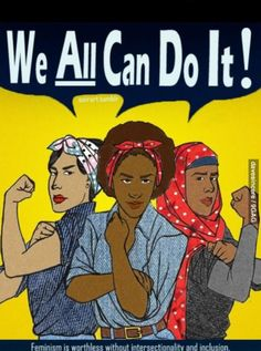 Women& Rights Activism For the Busy Woman I The Hampton . Body Positivity, Women Rights, Rosie The Riveter, Intersectional Feminism, We Can Do It, Equal Rights, Patriarchy, Social Justice, Ladies Day