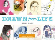 drawdrawdraw: Drawn from Life: new book. Out 23 March 2017