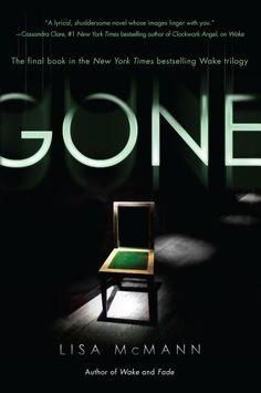 Gone (Wake book 3) by Lisa McMann,