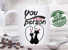 you are my person, best friend mug, best friend moving, best friend gift, best friend long distance, best friend gift ideas, best mugs  This cute design will be printed on best quality Grade A fully white Mugs or Mugs with black handle. If you prefer, we can print design on one side and special message on the other side. Kindly specify in order notes. We use dye sublimation and heat transfer technique to print the design on the mugs. This ensures that the design and the words will look brand…