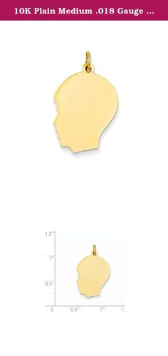 10K Plain Medium .018 Gauge Facing Left Engravable Boy Head Charm. Attributes Polished 10K Yellow gold Engravable Product Description Material: Primary - Purity:10K Length of Item:28 mm Material: Primary:Gold Width of Item:17 mm Product Type:Jewelry Jewelry Type:Pendants & Charms Sold By Unit:Each Material: Primary - Color:Yellow.