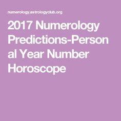 2017 Numerology Predictions-Personal Year Number Horoscope