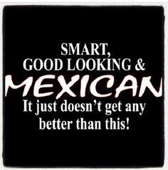 108 Best ♡ Being Mexican images | Mexican humor, Spanish ...