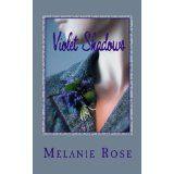 Violet Shadows (Kindle Edition)By Melanie Rose