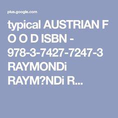 typical AUSTRIAN F O O D ISBN - 978-3-7427-7247-3 RAYMONDi RAYM♡NDi R... Thalia, Kindle, Signs, Reading, Shop Signs, Sign