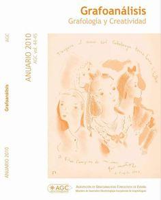 Revista Anuario Grafoanálisis: AGC vol. 44-45 ANUARIO 2010: Grafología y Creatividad