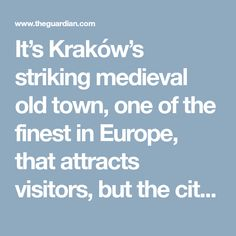 It's Kraków's striking medieval old town, one of the finest in Europe, that attracts visitors, but the city's youthful restaurants, bars and cultural hangouts are well worth checking out, too