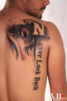 The eye tattoo Never look back tattoo Black and grey tattoo Iranian tattoo artist Done by me Tohid seven ink tattoo Back Tattoos, Future Tattoos, Body Art Tattoos, Tattoos For Guys, Sleeve Tattoos, Creative Tattoos, Unique Tattoos, Beautiful Tattoos, Tatuaje Trash Polka