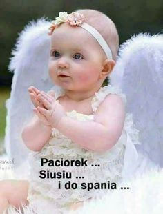 DOBRANOCKA Good Night Sweet Dreams, Funny Faces, Cute Babies, Humor, Baby, Inspiration, Cos, Emoji, Angels