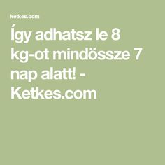 Így adhatsz le 8 kg-ot mindössze 7 nap alatt! - Ketkes.com Banana Cream, Shtf, Food And Drink, Health Fitness, Drinks, Language, Sport, Style, Diet