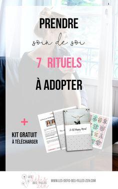 Prendre soin de soi, le guide! Les 7 rituels étonnants que je vous propose d'adopter pour prendre soin de vous... sur tous les plans!