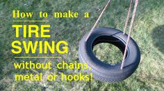 How to make ● A TIRE SWING