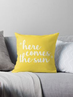 Buy 'Here Comes The Sun' by NWproductions as a iPhone Case, iPhone Wallet, Case/Skin for Samsung Galaxy, Poster, Throw Pillow, Tote Bag, Studio Pouch, Mug, Travel Mug, Art Print, Canvas Print, Framed Print, Photographic Print, Metal Print,...
