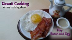 Tiny bacon and egg (Edible) - Kawaii Cooking - a tiny cooking show
