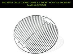 "BBQ Kettle Grills Cooking Grate 18.5"" Smokey Mountain Smoker Fit Camping Outdoor #fpv #cooking #products #shopping #camera #drone #plans #tech #racing #gadgets #outdoor #parts #grate #kit #technology"