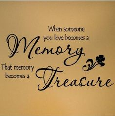 """Amazon.com: When someone you love becomes a memory that memory becomes a treasure 12.5""""h x 23""""w vinyl lettering wall sayings quote decal sticker art: Home & Kitchen"""