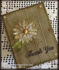International Gratitude Plank Style Thank you for visiting today and welcome to Wild West Paper Arts. Stampin Up Anleitung, Sunflower Cards, Thanks Card, Stampinup, Stamping Up Cards, Rubber Stamping, Embossed Cards, Fall Cards, Creative Cards