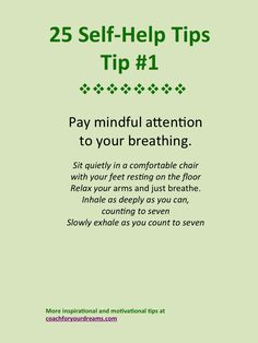 Pay mindful attention to your breathing