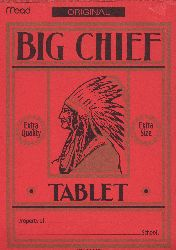 Big Chief tablet ~ this was cool because our school mascot is INDIAN's.. so I thought they were only for us.